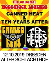 CANNED HEAT & TEN YEARS AFTER - Legends of Woodstock am 12.10.2019 in Dresden, Alter Schlachthof